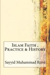 Islam Faith , Practice & History