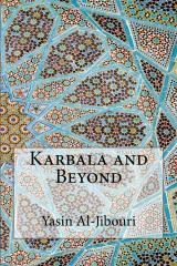 Karbala and Beyond
