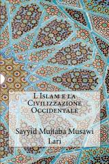 L Islam e la Civilizzazione Occidentale