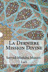 La Derniere Mission Divine