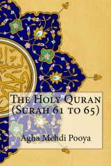 The Holy Quran (Surah 61 to 65)