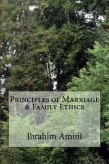 Principles of Marriage & Family Ethics