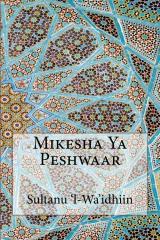 Mikesha Ya Peshwaar