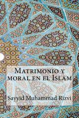 Matrimonio y moral en el Islam