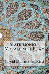 Matrimonio e Morale nell Islam