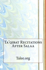Ta'qibat Recitations After Salaa