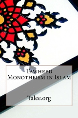 Tawheed Monotheism in Islam