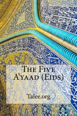 The Five A'yaad (Eids)