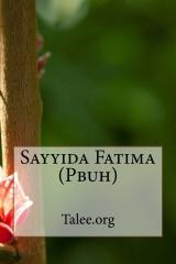 Sayyida Fatima (Pbuh)