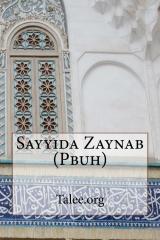Sayyida Zaynab (Pbuh)
