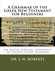 A Grammar of the Greek New Testament for Beginners