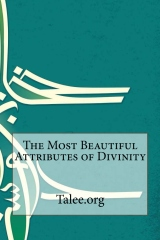 The Most Beautiful Attributes of Divinity