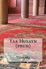 Yaa Husayn (pbuh)