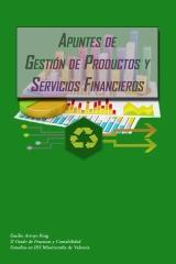 Apuntes De Gestion Productos y servicos Financieros