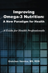 Improving Omega-3 Nutrition: A New Paradigm for Health