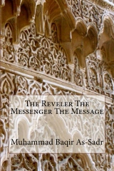 The Reveler The Messenger The Message