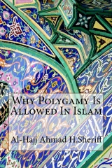 Why Polygamy Is Allowed In Islam