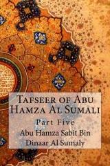 Tafseer of Abu Hamza Al Sumali
