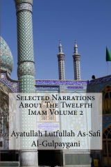 Selected Narrations About The Twelfth Imam Volume 2