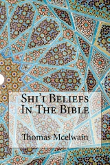 Shi'i Beliefs In The Bible