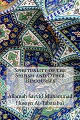 Spirituality of the Shi?ism and Other Discourses