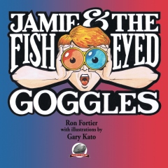 Jamie & The Fish-Eyed Goggles