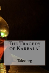 The Tragedy of Karbala'