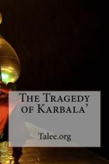 The Tragedy of Karbala'