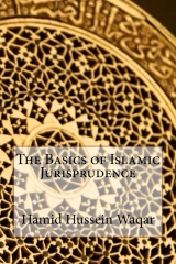 The Basics of Islamic Jurisprudence