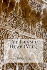 The Islamic Hijab (Veil)