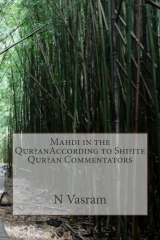 Mahdi in the Qur?anAccording to Shi?ite Qur?an Commentators