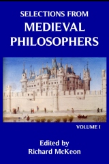 Selections from Medieval Philosophers (Vol. 1)