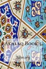 Akhlaq Book 5