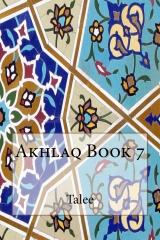 Akhlaq Book 7
