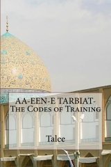 AA-EEN-E TARBIAT-The Codes of Training