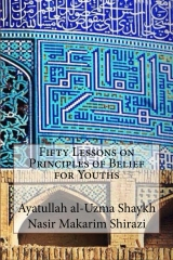 Fifty Lessons on Principles of Belief for Youths