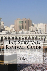 Hajj Survival/Revival Guide