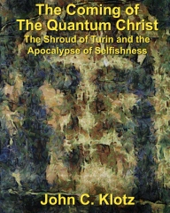 The Coming of the Quantum Christ