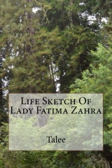 Life Sketch Of Lady Fatima Zahra