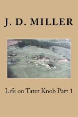 Life on Tater Knob Part 1