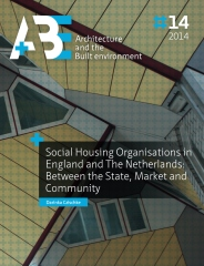 Social Housing Organisations in England and The Netherlands: Between the State, Market and Community
