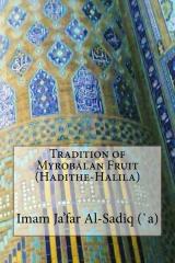 Tradition of Myrobalan Fruit (Hadithe-Halila)