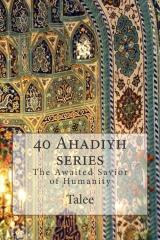 40 Ahadiyh series
