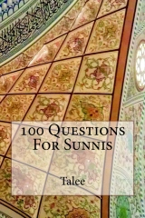 100 Questions For Sunnis