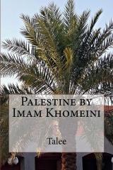 Palestine by Imam Khomeini