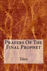 Prayers Of The Final Prophet