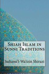 Shiah Islam in Sunni Traditions