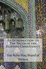 An Introduction to: The Truth of the Existing Christianity