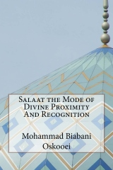 Salaat the Mode of Divine Proximity And Recognition