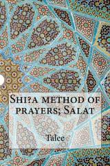 Shi?a method of prayers; Salat